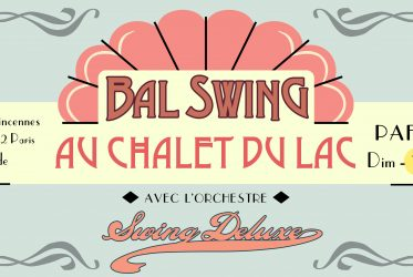 Bal Swing au Chalet du Lac - Paris